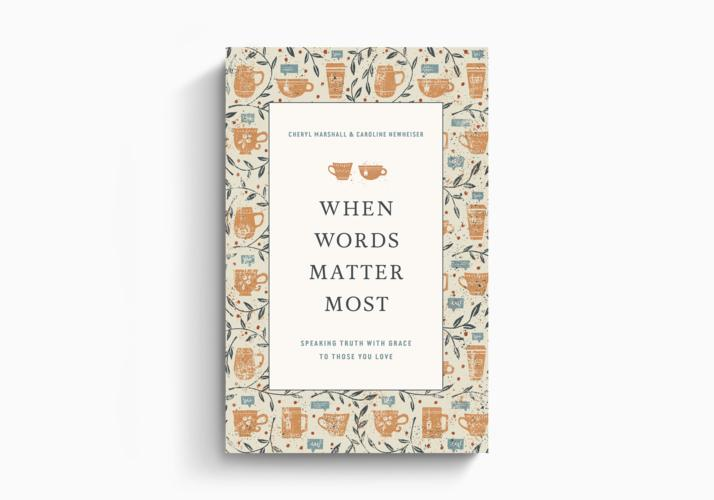 When Words Matter Most