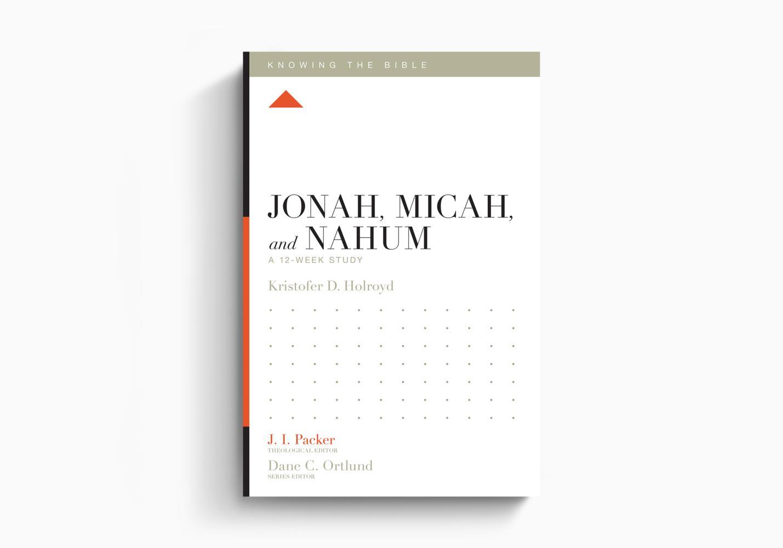 Jonah, Micah, and Nahum