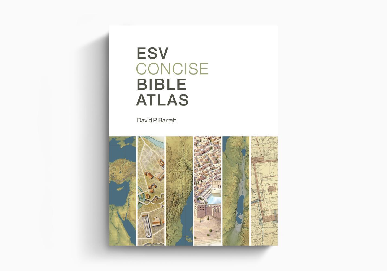 ESV Concise Bible Atlas
